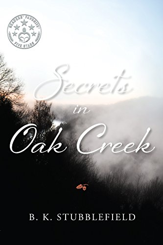 Secrets In Oak Creek by B. K. Stubblefield ebook deal