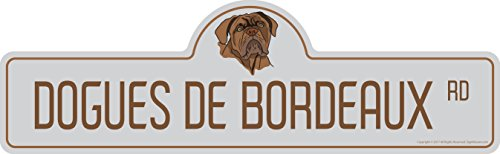 SignMission Dogues De Bordeaux Street Sign | Indoor/Outdoor | Dog Lover Funny Home Décor for Garages, Living Rooms, Bedroom, Offices personalized gift | 36