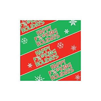 Amazon.com: Happy F%#KING Holidays Gift Wrap Joke Gag Funny ...