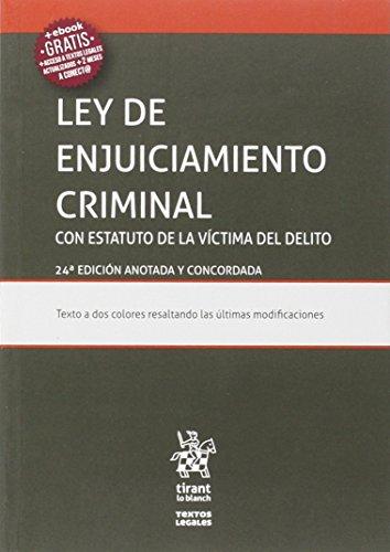 Ley De Enjuiciamiento Criminal Estatuto De La Víctima Del Delito 24ª Edición 2016
