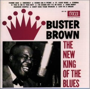 New King of the Blues by Buster Brown (1998-10-12) B01G473WI4