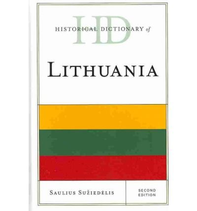 Read Online [(Historical Dictionary of Lithuania)] [Author: Saulius A. Suziedelis] published on (March, 2011) ebook