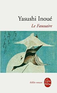 Le faussaire : nouvelles, Inoue, Yasushi (1907-1991)
