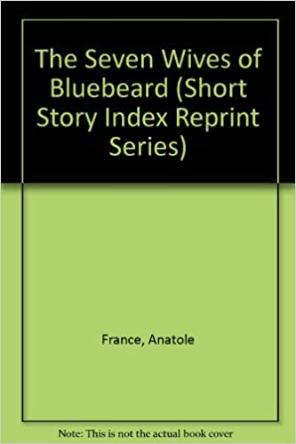 Amazon com: The Seven Wives of Bluebeard (Short Story Index