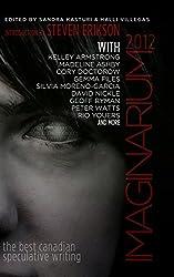 Imaginarium 2012: The Best Canadian Speculative Writing (Imaginarium: The Best Canadian Speculative Writing)