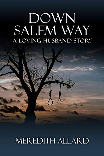 Down Salem Way (The Loving Husband Series Book 4)