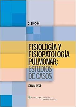 Fisiología Y Fisiopatología Celular: Estudios De Casos por John Burnard West epub