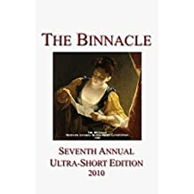 The Binnacle: Seventh Annual Ultra-Short Edition (Ultra-Short Competition Book 7)