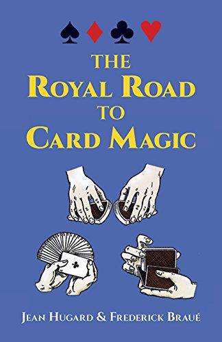 The Royal Road to Card Magic [Jean Hugard - Frederick Braue] (Tapa Blanda)