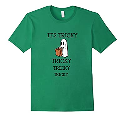 It's Tricky Tricky Tricky funny Halloween Ghost T-Shirt