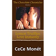The Chocolate Chronicles Volume 1 – Lemon Truffles: Love Instantly