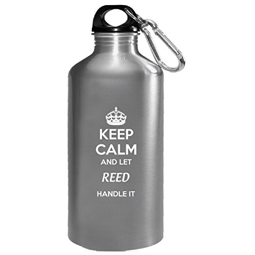 Keep Calm And Let Reed Handle It - Water Bottle