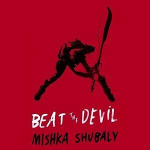 Beat the Devil Audiobook