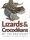 Lizards and Crocodilians of the Southeast (Wormsloe Foundation Nature Book Ser.)