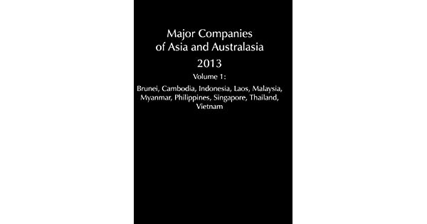 Major Companies of Asia and Australasia: South East Asia