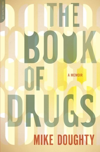 Image of The Book of Drugs: A Memoir