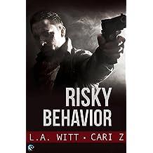 Risky Behavior (Bad Behavior Book 1)