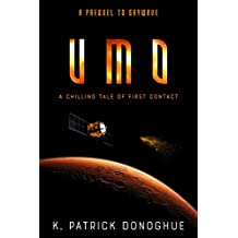 UMO: A Chilling Tale of First Contact