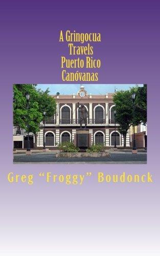 A Gringocua Travels Puerto Rico Canovanas