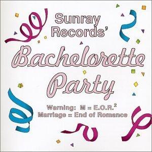 Bachelorette Party by N/A (2001-11-15) (Bachelorette Party Music Cd)