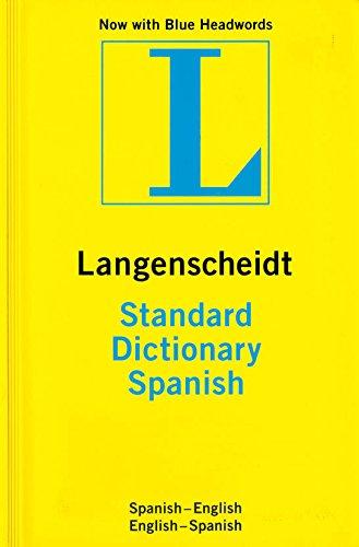 Standard Spanish Dictionary: Spanish-English, English-Spanish (Langenscheidt Standard Dictionaries) (Spanish Edition)