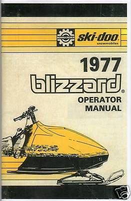 (1977 SKI-DOO BLIZZARD RACING SNOWMOBILE OWNERS MANUAL)