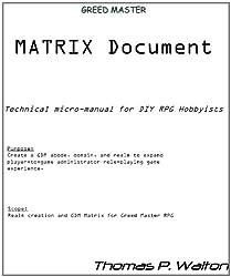Greed Master Matrix (GREED MASTER RPG Book 1)