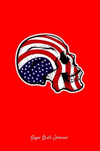 Sugar Skull Journal: Dot Grid Journal - USA Flag Sugar Skull Patriotic Calavera Goth Boy Dad Gift - Red Dotted Diary, Planner, Gratitude, Writing, Travel, Goal, Bullet Notebook ()