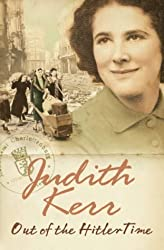 Out of the Hitler Time: When Hitler Stole Pink Rabbit, Bombs on Aunt Dainty, A Small Person Far Away by Kerr, Judith (2002) Paperback