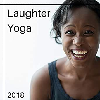 Laughter Yoga by Yoga ROFL on Amazon Music - Amazon.com