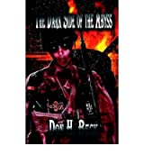 The Dark Side of the Abyss [ THE DARK SIDE OF THE ABYSS ] by Beck, Don H (Author ) on May-31-2005 Paperback