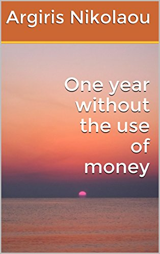 One year without the use of money by [Nikolaou, Argiris]