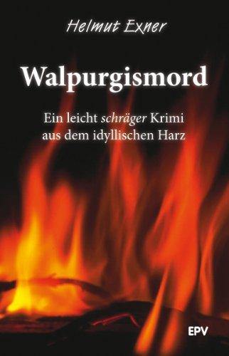 walpurgismord-ein-leicht-schrager-krimi-aus-dem-idyllischen-harz-harzkrimis-1-german-edition