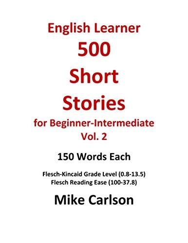 English Learner 500 Short Stories for Beginner-Intermediate Vol. 2 (English Edition)
