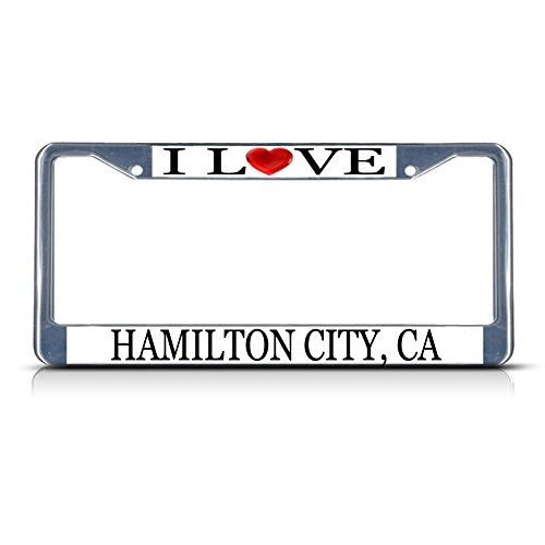 Sign Destination Metal License Plate Frame Solid Insert I Love Heart Hamilton City, Ca Car Auto Tag Holder - Chrome 2 Holes, One Frame]()