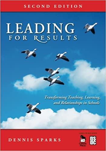 Book Leading for Results: Transforming Teaching, Learning, And Relationships In Schools: Volume 2
