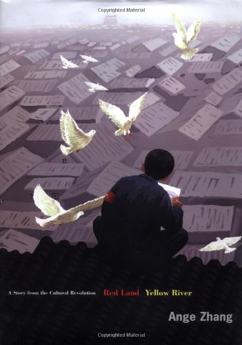Red Land Yellow River: A Story from the Cultural Revolution pdf epub