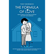 The Formula of Love: How to Rebuild Your Relationship and Save Your Marriage