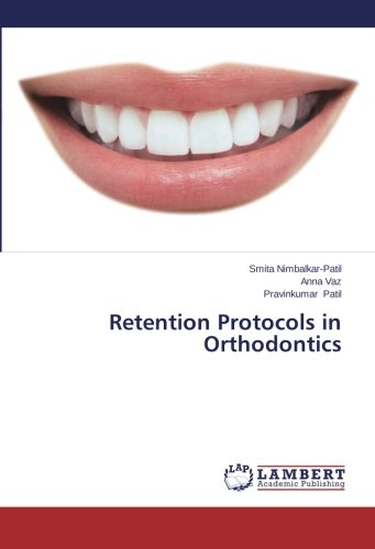 Retention Protocols in Orthodontics