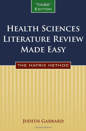- Health Sciences Literature Review Made Easy: The Matrix Method
