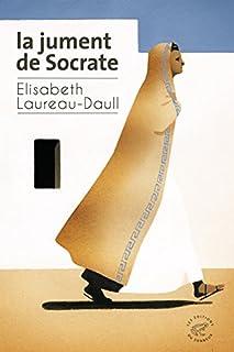 La jument de Socrate, Laureau-Daull, Élisabeth