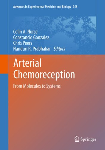 Arterial Chemoreception: From Molecules to Systems: 758 (Advances in Experimental Medicine and Biology) Pdf