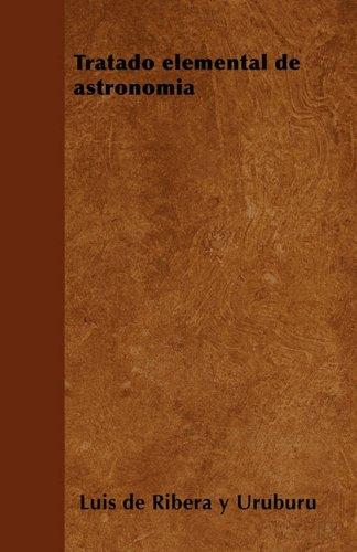 Descargar Libro Tratado Elemental De Astronomía De Luis Luis De Ribera Y Uruburu