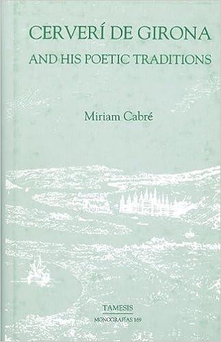 Cerverí de Girona and his Poetic Traditions (Monografías A)