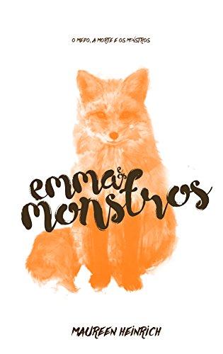 Emma e os Monstros (Jogo da Vida Livro 1)