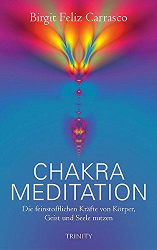 Chakra-Meditation: Die feinstofflichen Kräfte von Körper, Geist und Seele nutzen (Lumira live)