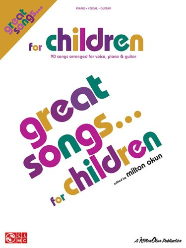 Great Songs for Children: P/V/G Mixed Folio