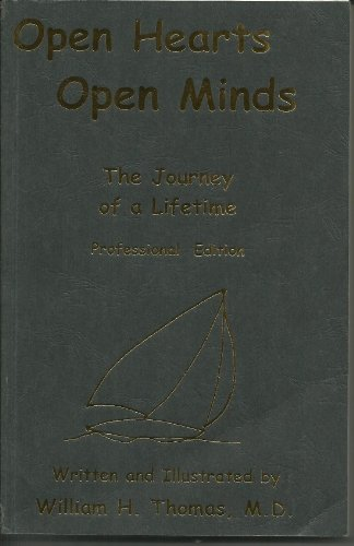 open hearts, open minds: the journey of a lifetime