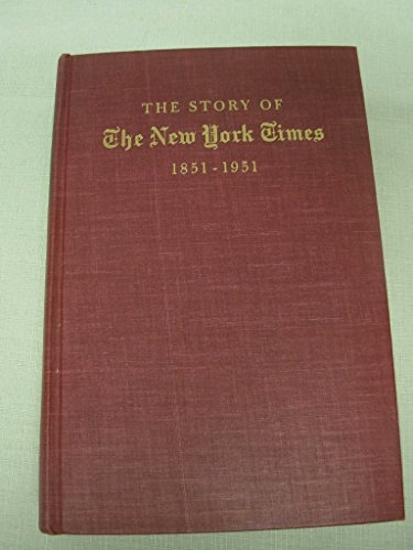 The Story Of The New York Times by Meyer Berger