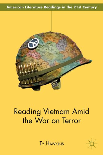 Download Reading Vietnam Amid the War on Terror (American Literature Readings in the Twenty-First Century) Pdf